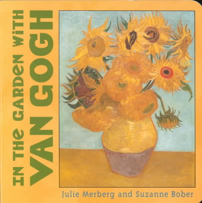 In the Garden With Van Gogh By Merberg, Julie/ Bober, Suzanne
