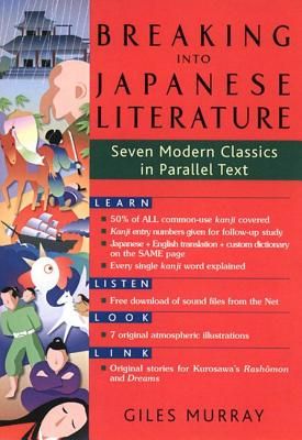 Breaking into Japanese Literature By Murray, Giles