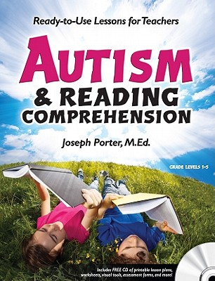 Autism and Reading Comprehension By Porter, Joseph